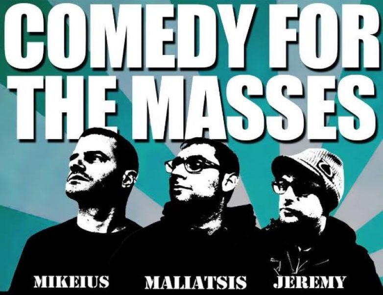 Mikeus – Maliatsis – Jeremy – Comedy For The Masses στον Βόλο την Παρασκευή 12 Φεβρουαρίου
