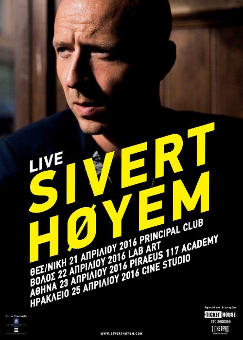 Sivert Hoyem – Οι ημερομηνίες της περιοδείας του στην Ελλάδα τον Απρίλιο