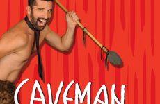 «CAVEMAN» του Rob Becker στο Θερινό Δημοτικό Θέατρο Βόλου